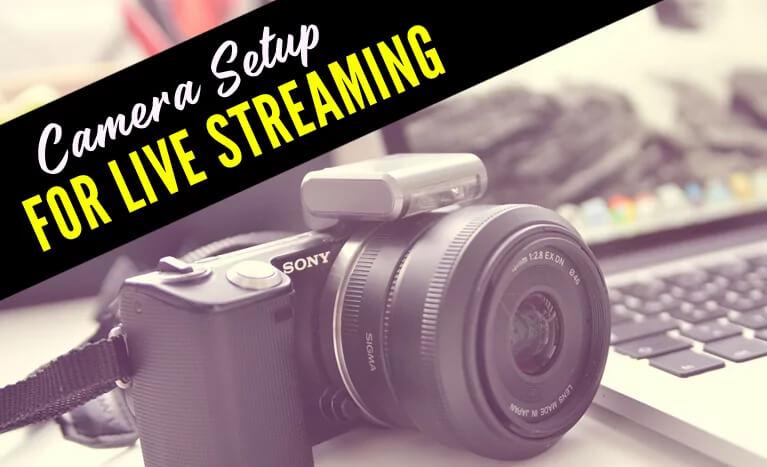 camera setup for live streaming