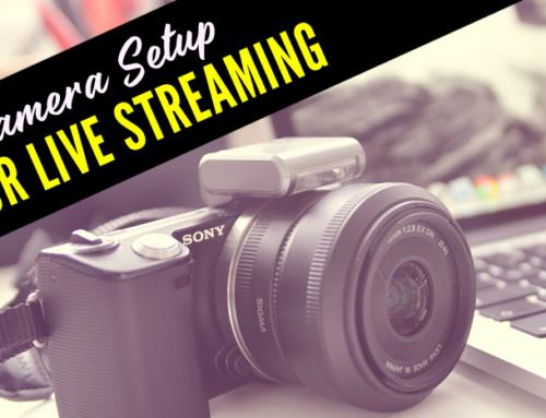 Camera For Live Streaming Setup