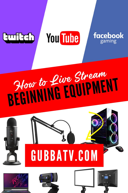 How to Live Stream – Beginning equipment
