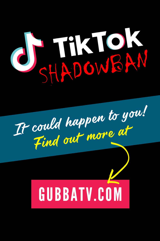 TikTok Censorship and Shadowbans 2021