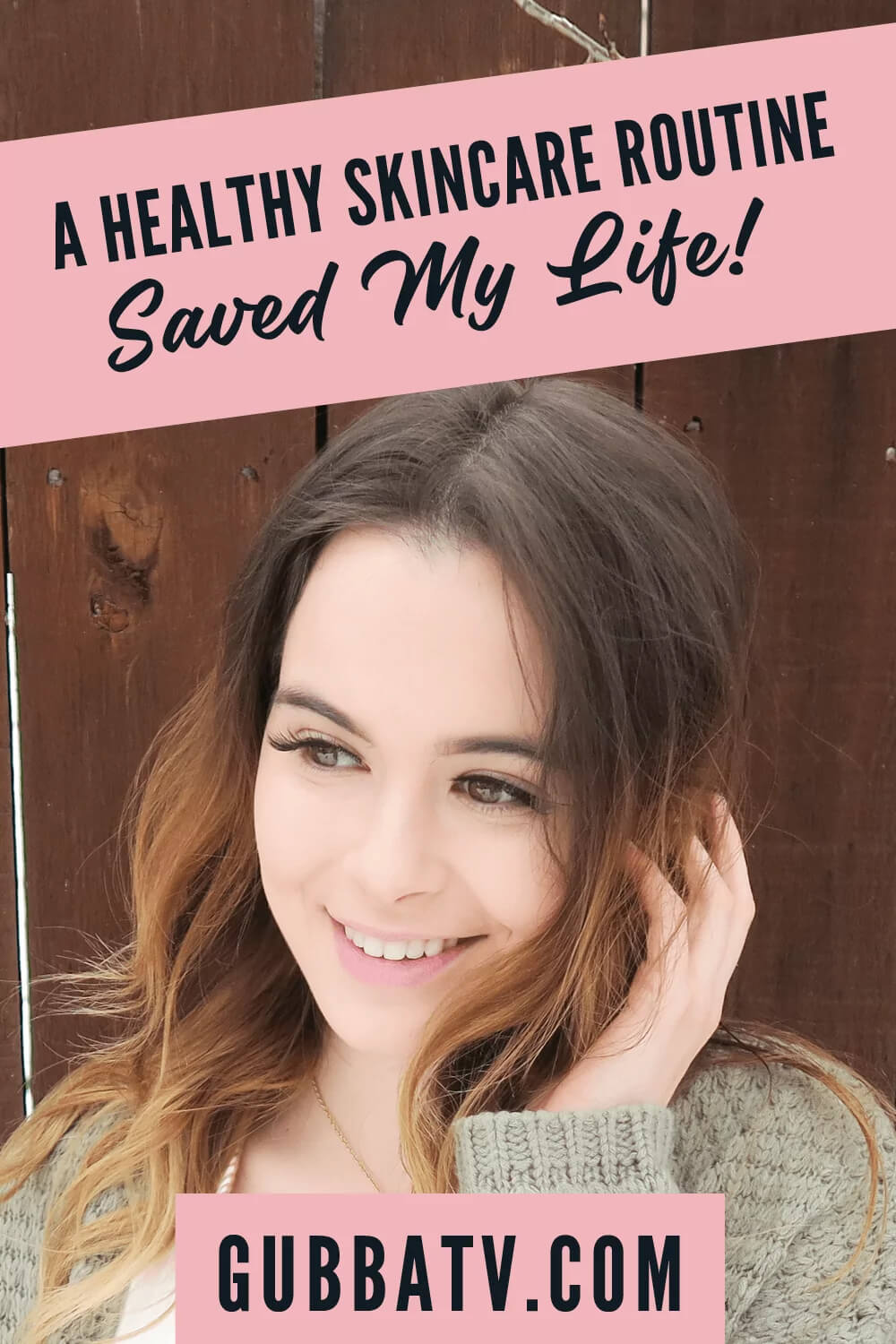 A Healthy Skincare Routine Saved My Life!