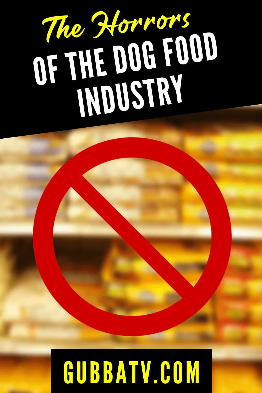 The Horrors Of The Dog Food Industry