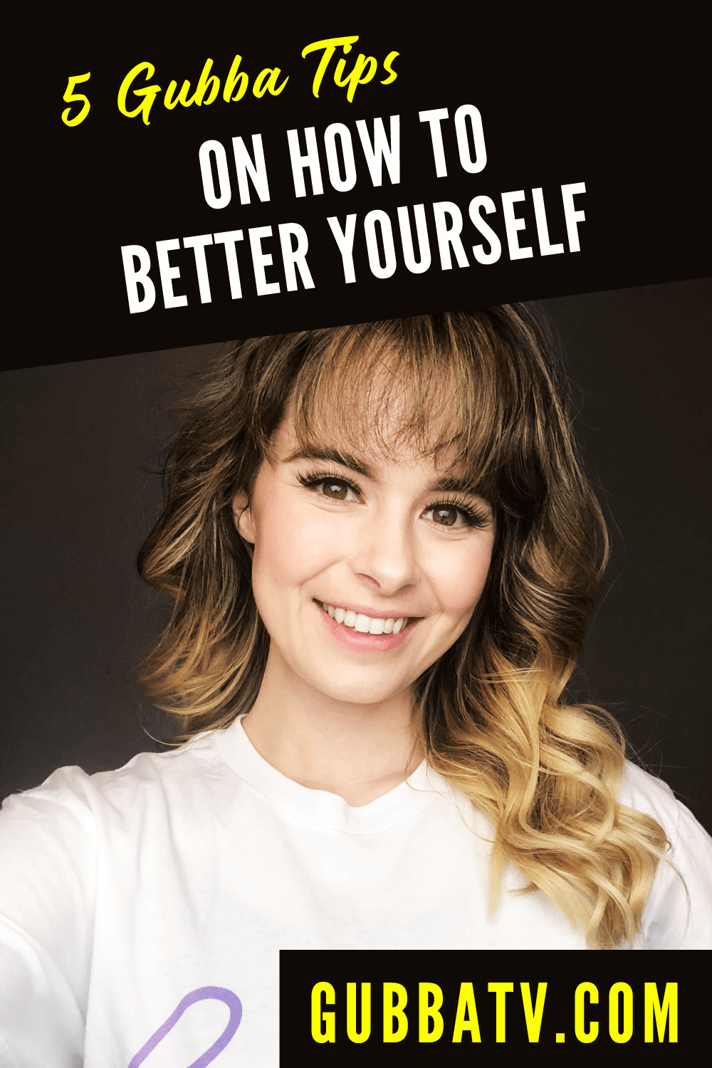 5 Gubba Tips On How To Better Yourself