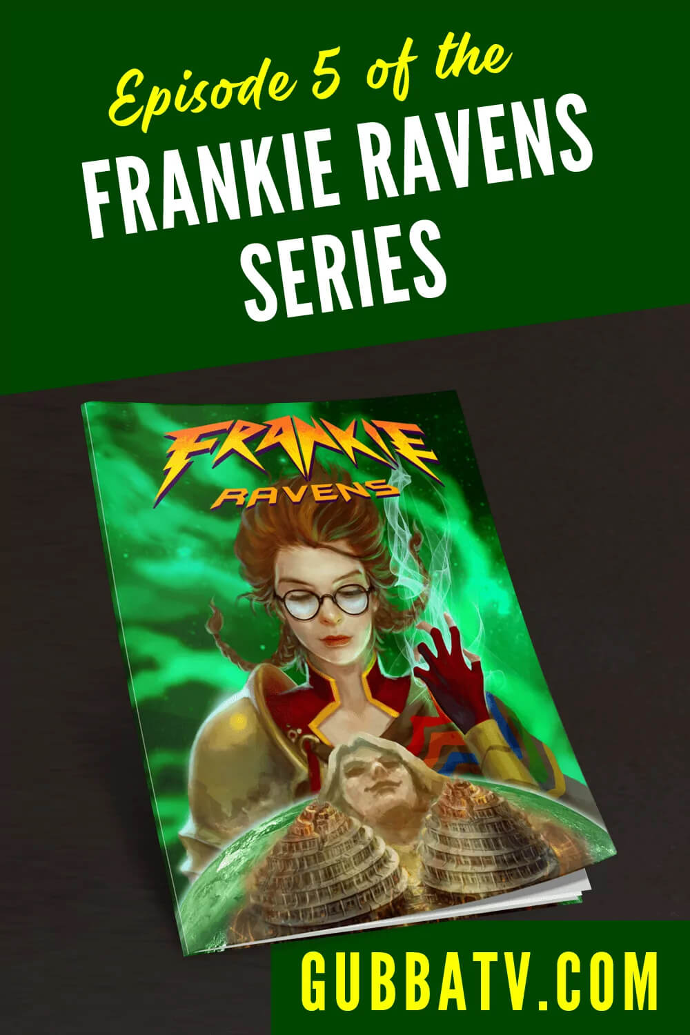 Episode 5 Of The Frankie Ravens Series