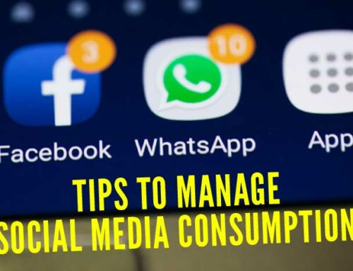 Tips to Manage Social Media Consumption