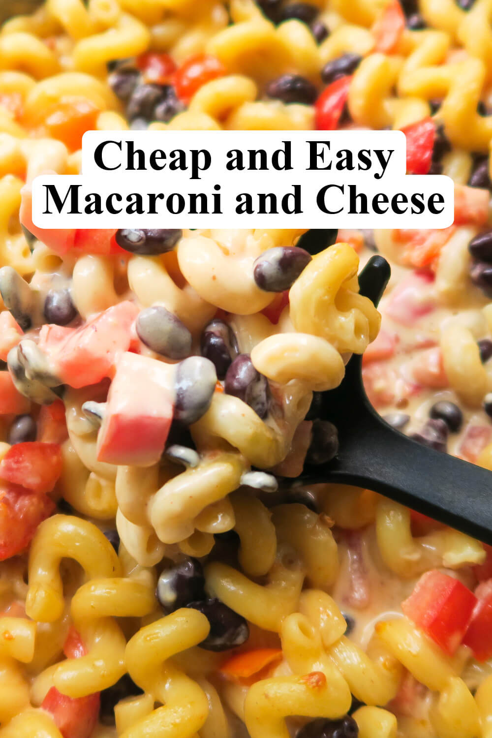 Cheap and Easy Mac and Cheese