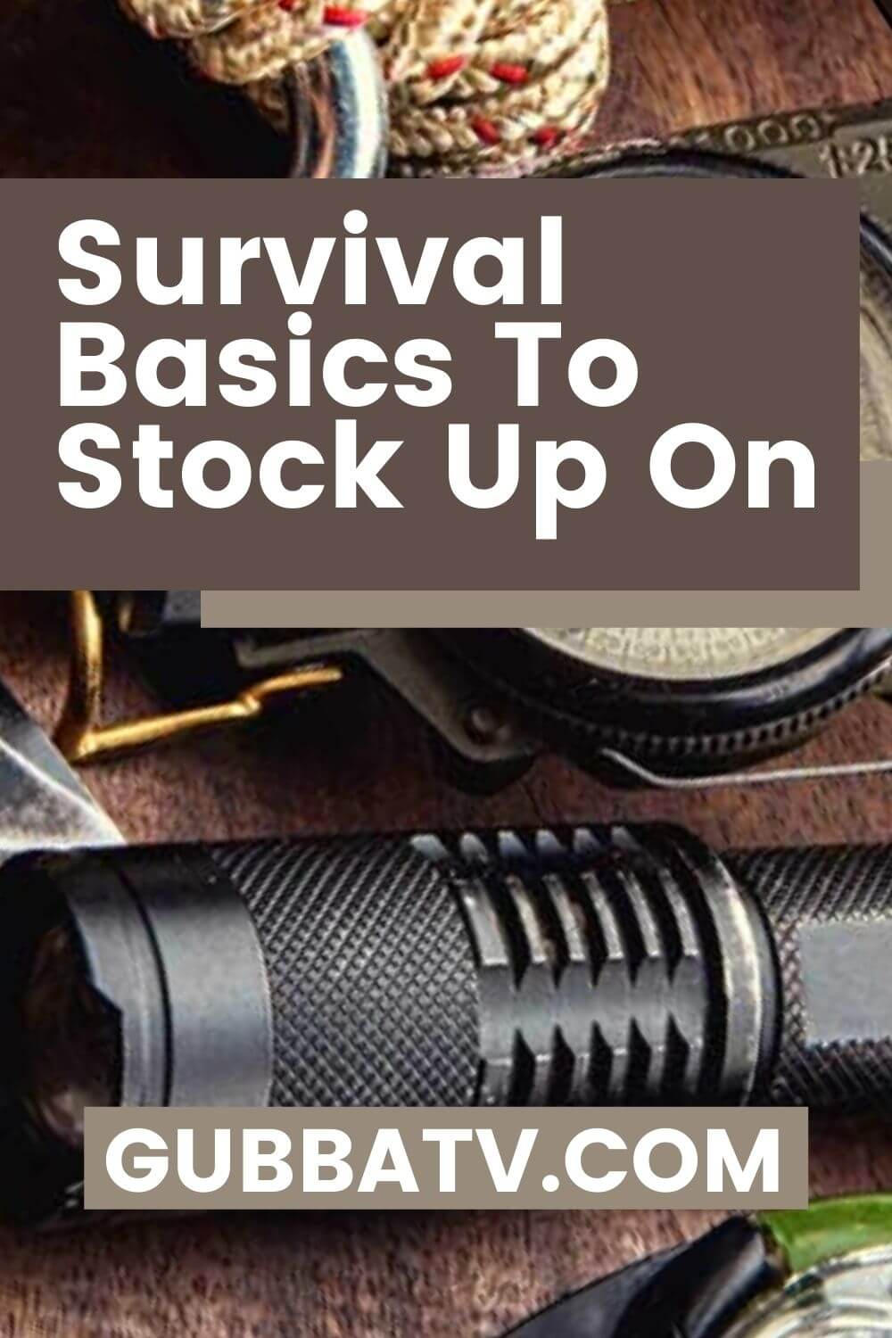 Survival Basics To Stock Up On